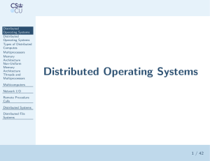 Distributed Operating Systems Types of Distributed Computes