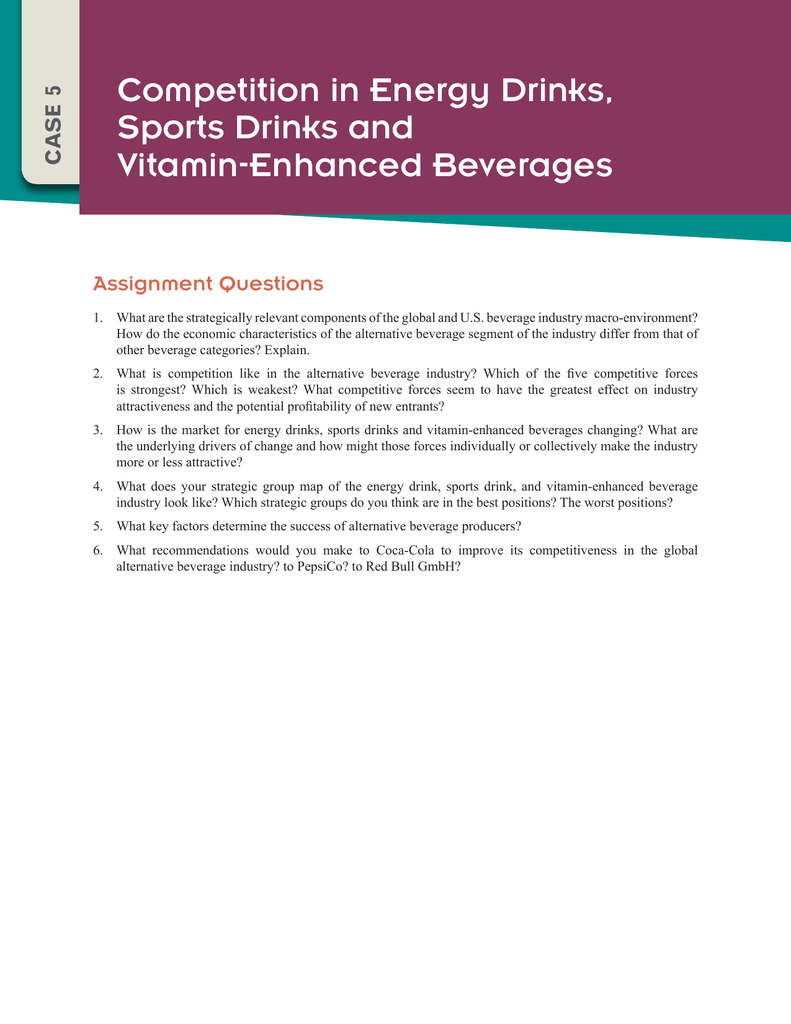 what does your strategic group map of the energy drink sports drink and vitamin enhanced beverage in Assignment help operation management what does your strategic group map of the energy drink, sports drink, and vitamin-enhanced beverage industry look like which strategic groups do you think are in the best positions.