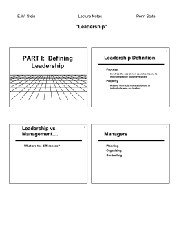 "PART I:  Defining Leadership ""Leadership"" Leadership Definition"
