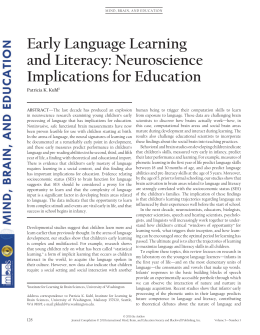 Early Language Learning and Literacy: Neuroscience Implications for Education Patricia K. Kuhl