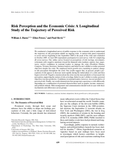 Risk Perception and the Economic Crisis: A Longitudinal William J. Burns