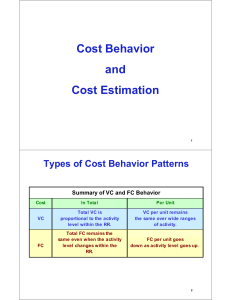 Cost Behavior and Cost Estimation Types of Cost Behavior Patterns