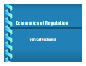 Economics of Regulation Vertical Restraints