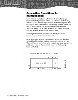 Accessible Algorithms for Multiplication Level 2