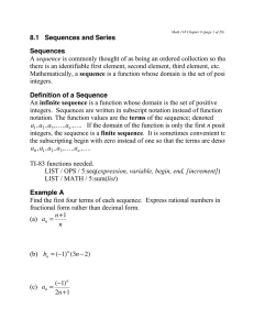 8.1 Sequences and Series Sequences Definition of a Sequence sequence