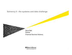 Solvency II - the systems and data challenge Steve Bell Partner