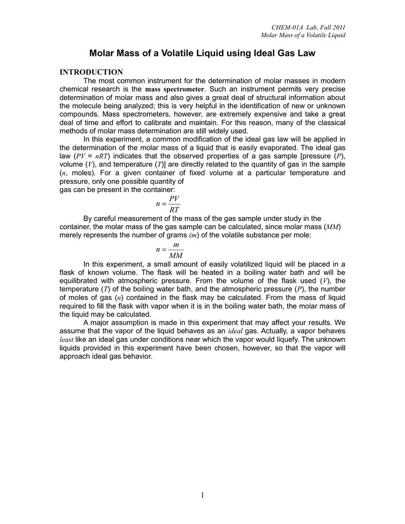 molar mass of a volatile liquid lab report answers Molar Mass of a Volatile Liquid using Ideal Gas Law INTRODUCTION