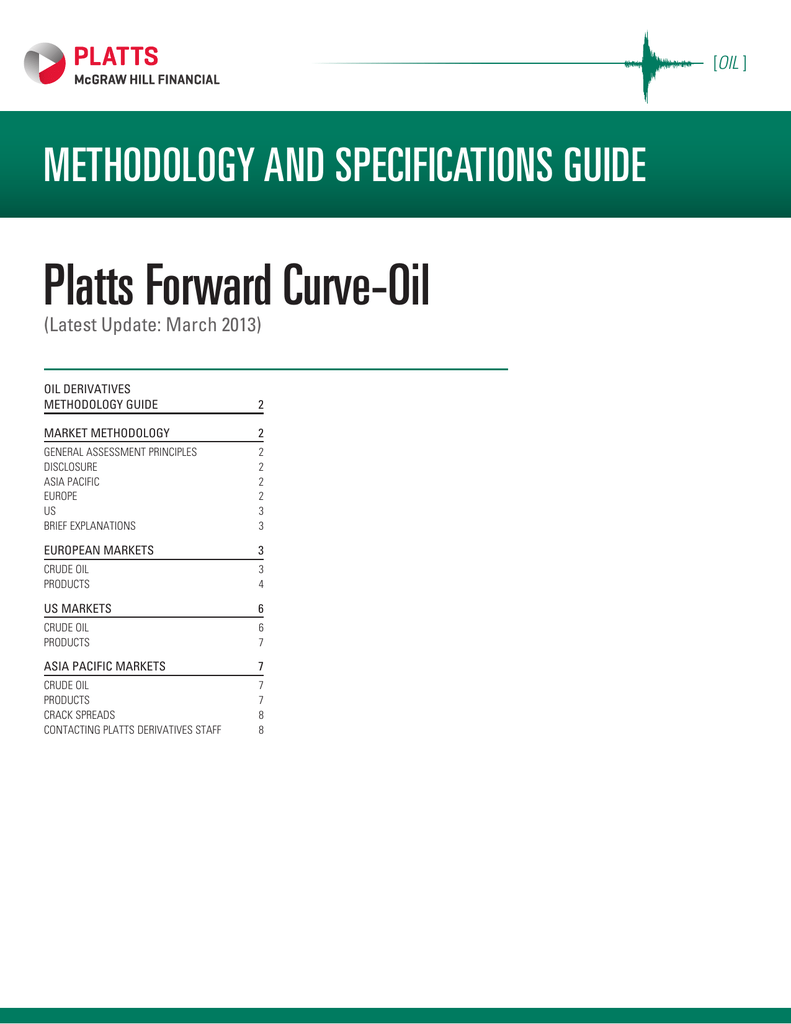Platts Forward Curve-Oil METHODOLOGY AND SPECIFICATIONS GUIDE