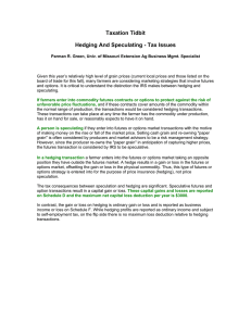Taxation Tidbit Hedging And Speculating - Tax Issues