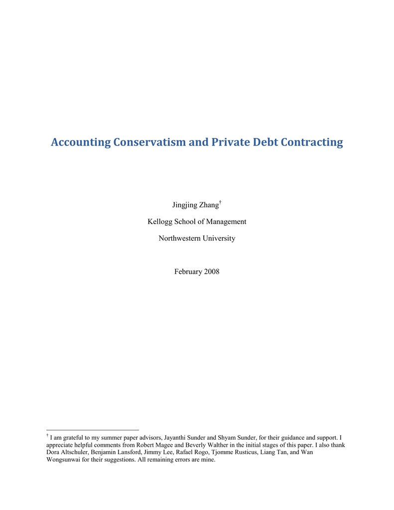 Accounting Conservatism and Private Debt Contracting Jingjing Zhang