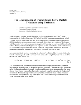 The Determination of Oxalate Ion in Ferric Oxalate Trihydrate using Titrimetry