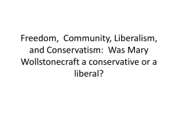 Freedom,  Community, Liberalism, and Conservatism:  Was Mary liberal?