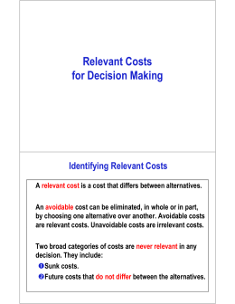 R l t  C t Relevant Costs for Decision Making