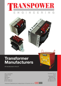 Transformer Manufacturers All manufactured in the UK