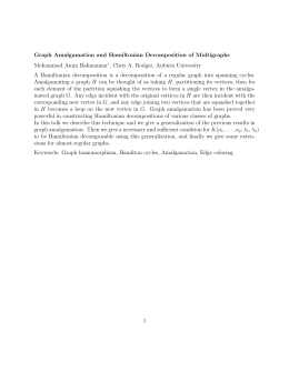 Graph Amalgamation and Hamiltonian Decomposition of Multigraphs Mohammad Amin Bahmanian