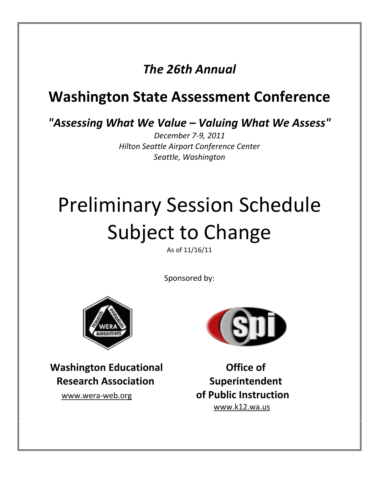 Preliminary Session Schedule Subject to Change Washington State Assessment  Conference The 26th Annual