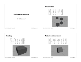 Translation 3D Transformations CS 4620 Lecture 8