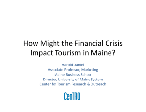 How Might the Financial Crisis  Impact Tourism in Maine?