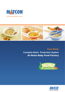 Complete Batch  Production System At Heinz Baby Food Factory Case Study
