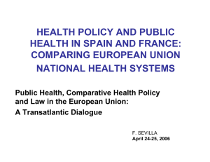 HEALTH POLICY AND PUBLIC HEALTH IN SPAIN AND FRANCE: COMPARING EUROPEAN UNION