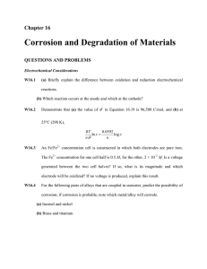 Corrosion and Degradation of Materials Chapter 16 QUESTIONS AND PROBLEMS