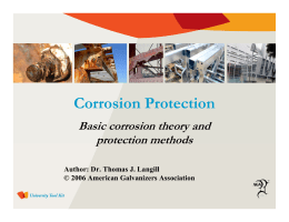 Corrosion Protection Basic corrosion theory and protection methods Author: Dr. Thomas J. Langill