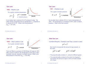 Gas Laws 1787 1662 – Charles's Law