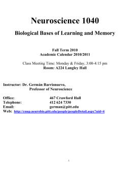 Neuroscience 1040 Biological Bases of Learning and Memory