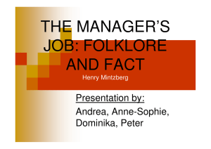 THE MANAGER'S JOB: FOLKLORE AND FACT Presentation by: