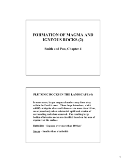 FORMATION OF MAGMA AND IGNEOUS ROCKS (2) Smith and Pun, Chapter 4