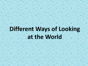 Different Ways of Looking at the World
