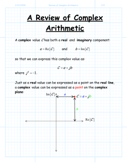 A Review of Complex Arithmetic { } C