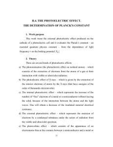 II.4. THE PHOTOELECTRIC EFFECT. THE DETERMINATION OF PLANCK'S CONSTANT