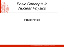 Basic Concepts in Nuclear Physics Paolo Finelli