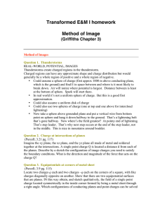 Transformed E&M I homework  Method of Image (Griffiths Chapter 3)