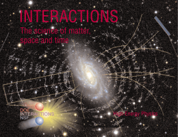 INTERACTIONS The science of matter, space and time High-Energy Physics