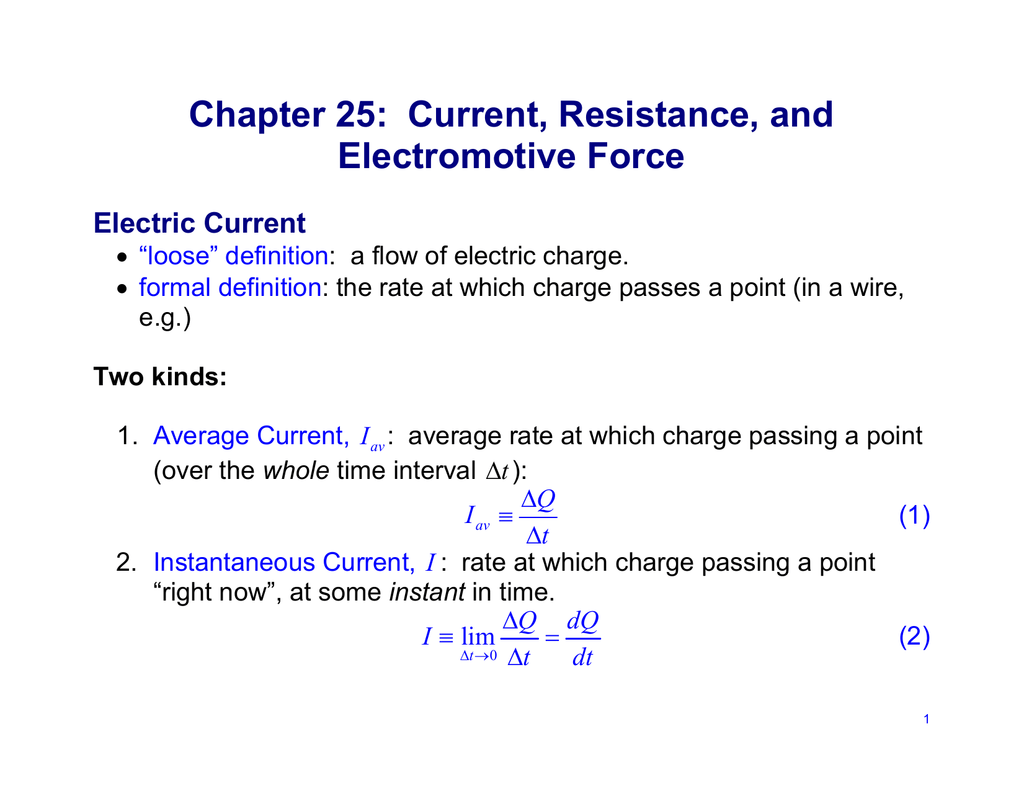 chapter 25: current, resistance, and electromotive force electric
