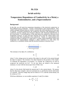 Ph 3324 In-lab activity: Temperature Dependence of Conductivity in a Metal, a
