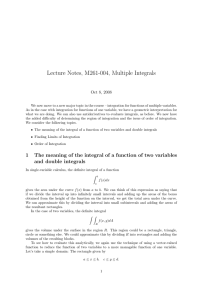 Lecture Notes, M261-004, Multiple Integrals Oct 8, 2008