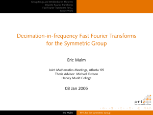 Decimation-in-frequency Fast Fourier Transforms for the Symmetric Group a·r·t Eric Malm