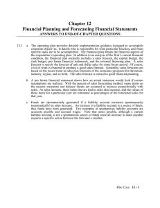 Chapter 12 Financial Planning and Forecasting Financial Statements ANSWERS TO END-OF-CHAPTER QUESTIONS