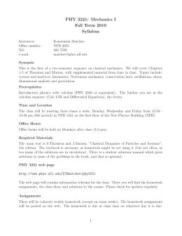 PHY 3221: Mechanics I Fall Term 2010 Syllabus