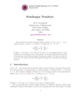 Semihappy Numbers H. G. Grundman Department of Mathematics Bryn Mawr College