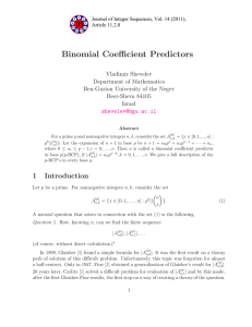 Binomial Coefficient Predictors Vladimir Shevelev Department of Mathematics Ben-Gurion University of the Negev