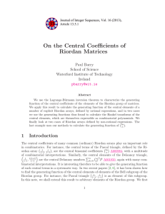 On the Central Coefficients of Riordan Matrices Paul Barry School of Science