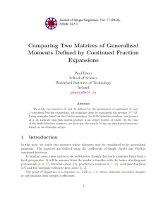 Comparing Two Matrices of Generalized Moments Defined by Continued Fraction Expansions Paul Barry