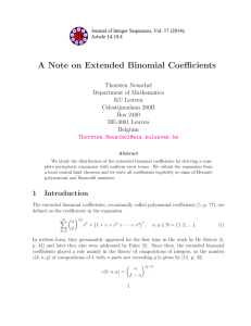 A Note on Extended Binomial Coefficients Thorsten Neuschel Department of Mathematics KU Leuven