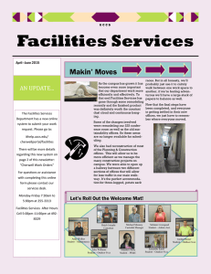 Facilities Services Makin' Moves AN UPDATE...