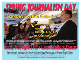"SPRING JOURNALISM DAY ""Technology's Tools in an Election Year"" REID J. EPSTEIN"