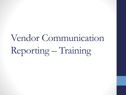Vendor Communication Reporting – Training
